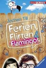 Ferien, Flirten & Flamingos Cover