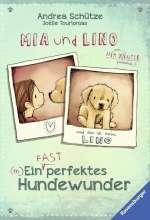 Mia und Lino - ein (fast) perfektes Hundewunder Cover
