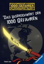 Das Laserschwert der 1000 (tausend) Gefahren Cover