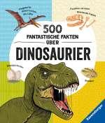 500 fantastische Fakten über Dinosaurier Cover