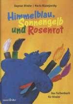 Himmelblau, Sonnengelb und Rosenrot Cover
