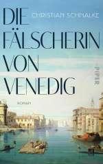 Die Fälscherin von Venedig Cover