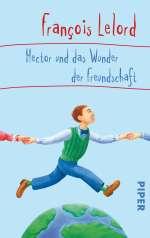 Hector und das Wunder der Freundschaft Cover
