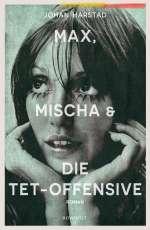 Max, Mischa & die Tet-Offensive Cover