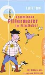 Kommissar Pillermeier im Filmfieber Cover