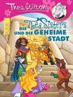 Die Thea Sisters und die geheime Stadt Cover