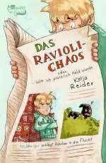 Das Ravioli-Chaos oder Wie ich plötzlich Held wurde Cover