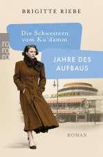 Die Schwestern vom Ku'damm: Jahre des Aufbaus Cover
