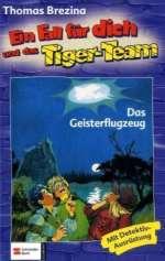 Ein Fall für dich ... und das Tiger-Team - Das Geisterflugzeug Cover