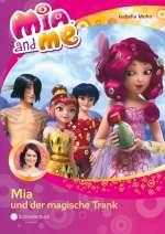 Mia and me : Mia und der magische Trank Cover