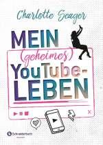 Mein (geheimes) YouTube-Leben Cover
