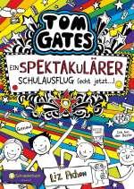 Tom Gates spektakulärer Schulausflug (echt jetzt! ...) Cover