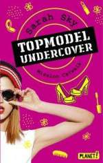Topmodel undercover - Mission Catwalk Cover