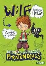 Wilf - plötzlich Held und das irregrosse Piratendings Cover