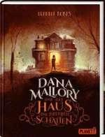 Dana Mallory und das Haus der lebenden Schatten Cover