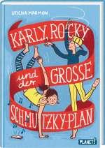 Karly, Rocky und der grosse Schmutzky-Plan Cover