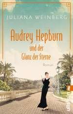 Audrey Hepburn und der Glanz der Sterne Cover