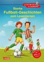 Starke Fussballgeschichten zum Lesenlernen Cover
