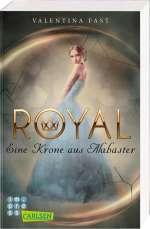 Royal - Eine Krone aus Alabaster Cover