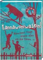 Kannawoniwasein - Manchmal fliegt einem alles um die Ohren Cover