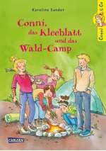 Conni, das Kleeblatt und das Wald-Camp Cover