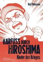 Barfuss durch Hiroshima : Kinder des Krieges Cover
