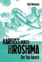 Barfuss durch Hiroshima : Der Tag danach Cover