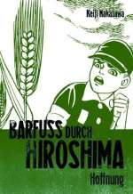 Barfuss durch Hiroshima : Hoffnung Cover