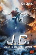 J.C. - Agent in geheimer Mission Cover