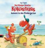 Der kleine Drache Kokosnuss kommt in den Kindergarten Cover