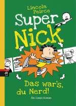 Super Nick - Das wars, du Nerd! Cover