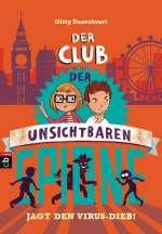Der Club der unsichtbaren Spione jagt den Virus-Dieb! Cover