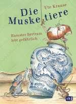 Die Muskeltiere - Hamster Bertram lebt gefährlich Cover