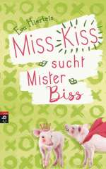 Miss Kiss sucht Mister Biss Cover