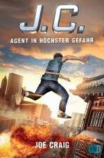 J. C. - Agent in höchster Gefahr Cover