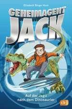 Geheimagent Jack : Auf der Jagd nach dem Dinosaurier Cover