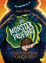 Die Geheimnisse von Oaksend - Die Monsterprüfung Cover