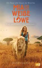 Mia und der weisse Löwe Cover