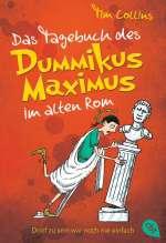 Das Tagebuch des Dummikus Maximus im alten Rom  Cover