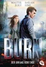 Burn- Der Anfang vom Ende Cover