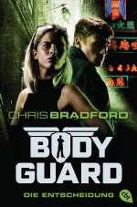 Bodyguard - die Entscheidung Cover