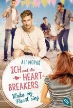 Ich und die Heartbreakers - Make my heart sing Cover