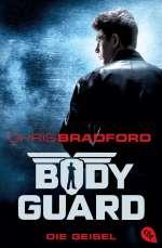 Bodyguard - die Geisel Cover
