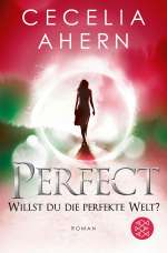 Perfect – willst du die perfekte Welt?  1 Cover