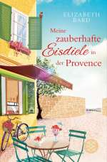 Meine zauberhafte Eisdiele in der Provence Cover