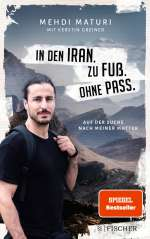 In den Iran. Zu Fuss. Ohne Pass. Cover