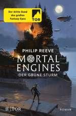 Mortal Engines - Der Grüne Sturm (3) Cover