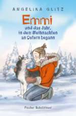 Emmi und das Jahr, in dem Weihnachten an Ostern begann Cover