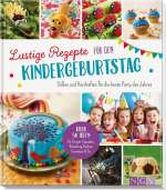 Lustige Rezepte für den Kindergeburtstag Cover
