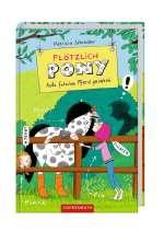 Plötzlich Pony : Aufs falsche Pferd gesetzt Cover